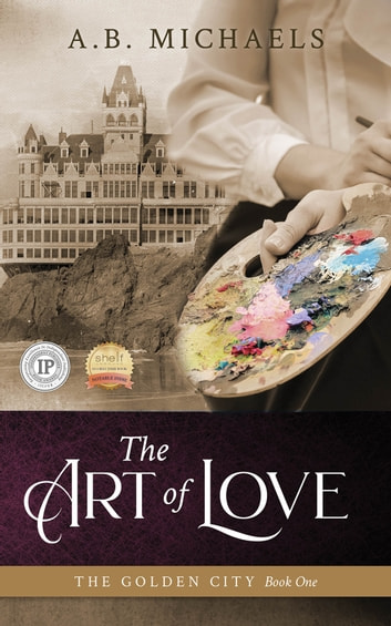 The Art of Love ebook by A.B. Michaels