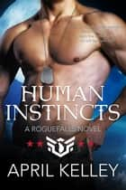 Human Instincts ebook by April Kelley