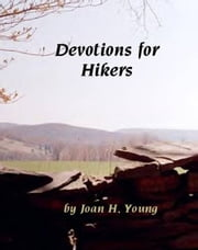 Devotions for Hikers ebook by Joan H. Young
