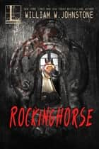 Rockinghorse ebook by William W. Johnstone