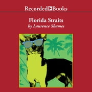 Florida Straits audiobook by Laurence Shames
