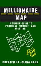 Millionaire Map ebook by Diana Bank