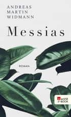 Messias ebook by Andreas Martin Widmann