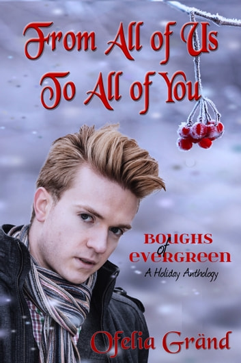 From All of Us to All of You ebook by Ofelia Grand