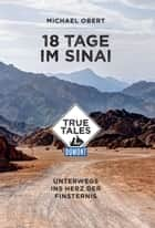 DuMont True Tales 18 Tage im Sinai ebook by Michael Obert