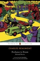 Perchance to Dream ebook by Charles Beaumont,Ray Bradbury,William Shatner