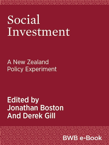 Social Investment - A New Zealand Policy Experiment ebook by