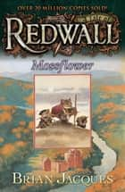 Mossflower - A Tale from Redwall ebook by Brian Jacques, Gary Chalk