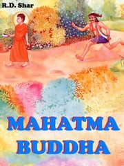 Mahatma Buddha ebook by R.D. Shar
