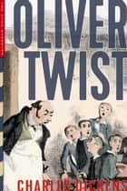 Oliver Twist (Illustrated) ebook by Charles Dickens