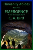 Emergence: A Post-Apocalyptic Novel