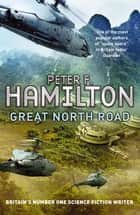 Great North Road ebook by Peter F. Hamilton