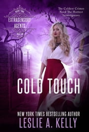 Cold Touch ebook by Leslie A. Kelly