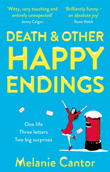 Death and other Happy Endings ebook by Melanie Cantor