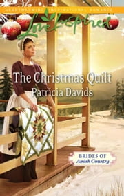 The Christmas Quilt ebook by Patricia Davids