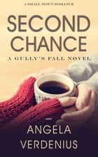 Second Chance ebook by Angela Verdenius