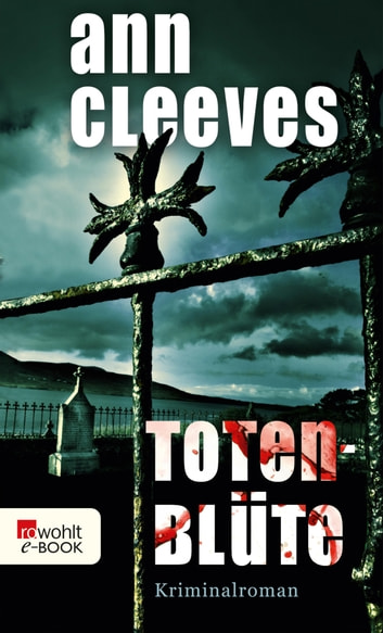 Totenblüte ebook by Ann Cleeves