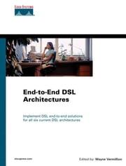 End-to-End DSL Architectures ebook by Vermillion, Wayne