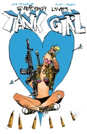 Everybody Loves Tank Girl #2 ebook by Alan C. Martin,Jim Mahfood