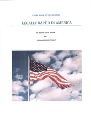Legally Raped in America ebook by Richard Young