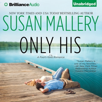 Only His audiobook by Susan Mallery
