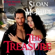 Treasure, The - A Time Walker Novel audiobook by Sloan McBride