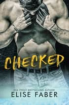 Checked ebook by Elise Faber