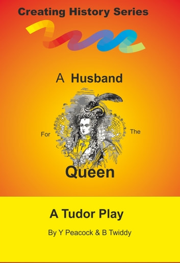 A Husband for the Queen eBook by Brian Twiddy