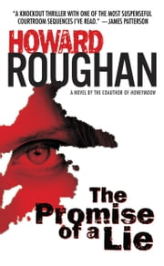 The Promise of a Lie ebook by Howard Roughan