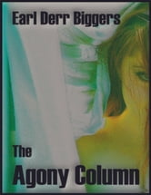 The Agony Column ebook by Earl Derr Biggers