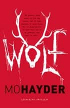Wolf ebook by Mo Hayder,Yolande Ligterink