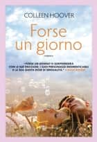 Forse un giorno eBook by