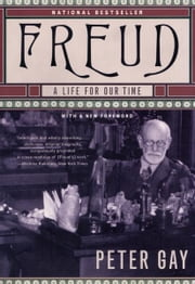 Freud: A Life for Our Time ebook by Peter Gay