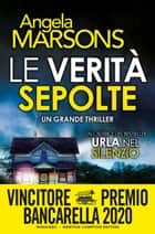 Le verità sepolte eBook by Angela Marsons