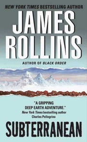 Subterranean ebook by James Rollins