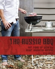 The Aussie BBQ ebook by Ross Dobson