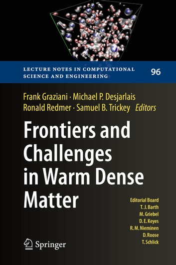 Frontiers and Challenges in Warm Dense Matter ebook by