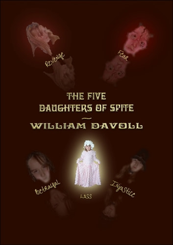 The Five Daughters of Spite ebook by William Davoll
