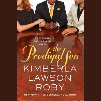 The Prodigal Son audiobook by Kimberla Lawson Roby