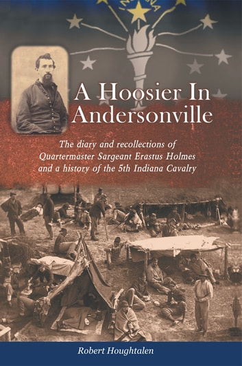 A HOOSIER IN ANDERSONVILLE ebook by ROBERT HOUGHTALEN