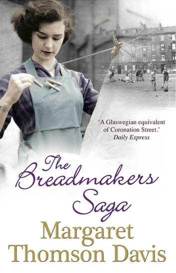 The Breadmakers Saga ebook by Margaret Thomson Davis