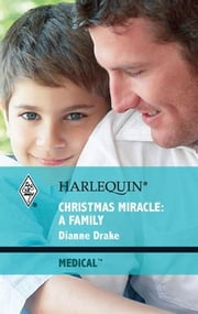 Christmas Miracle: A Family ebook by Dianne Drake