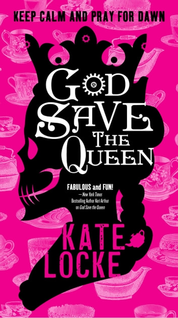 God Save the Queen ebook by Kate Locke