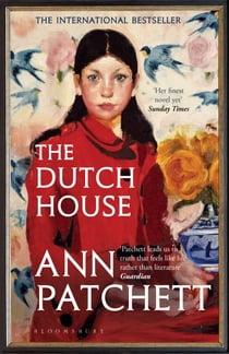 The Dutch House - Longlisted for the Women's Prize 2020 電子書 by Ann Patchett