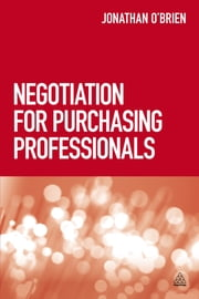 Negotiation for Purchasing Professionals ebook by Jonathan O'Brien