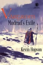 Vargrom: Modrad's Exile ebook by