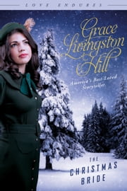 The Christmas Bride ebook by Grace Livingston Hill