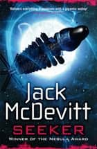 Seeker (Alex Benedict - Book 3) - Alex Benedict - Book 3 ebook by Jack McDevitt