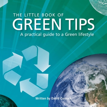 Little Book of Green Tips eBook by David Curnock