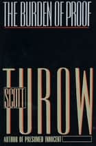 The Burden of Proof ebook by Scott Turow